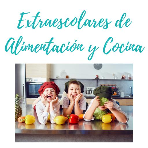 Extraescolares alimentación y cocina
